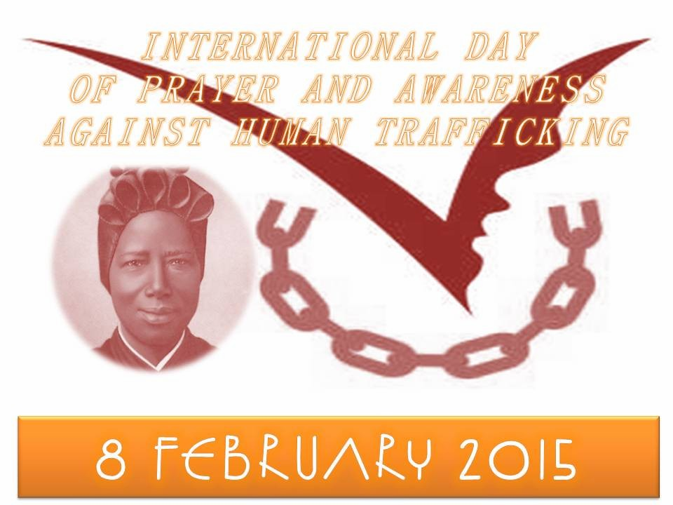 8 February 2015, International Day of Prayer and Awareness against Human Trafficking