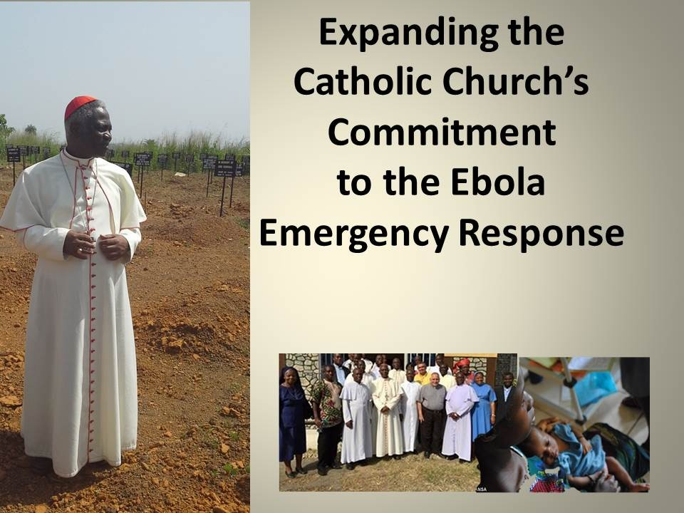 Expanding the Catholic Church's Commitment to the Ebola Emergency Response: the document