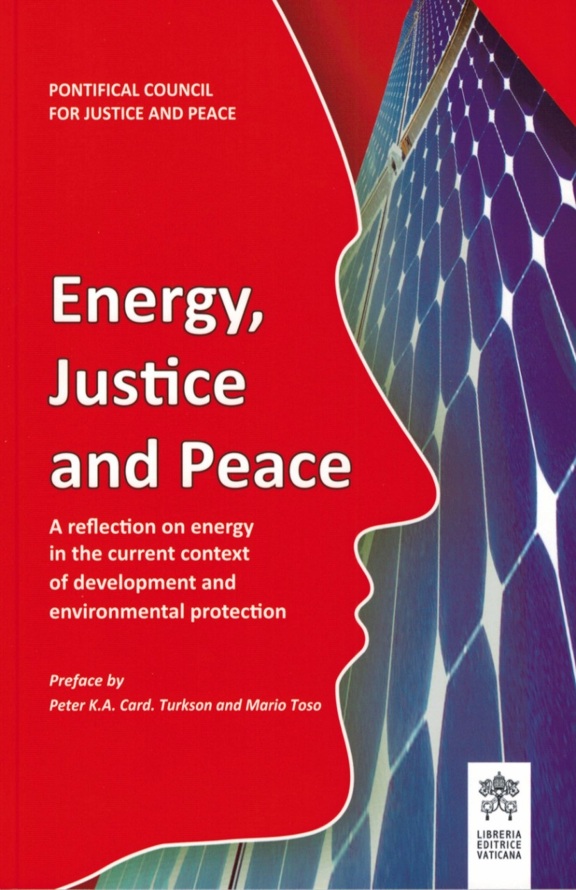 Energy, Justice and Peace, a reflection on energy in the current context of development and environmental protection